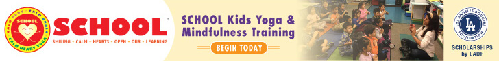 An advertisement with the school logo on the left and the name of the school School Kids Yoga & Mindfulness Training in the middle overlayed on top of a photo of a teacher and students sitting down in a yoga position in a classroom with the Los Angeles Dodgers Foundation logo on the right with a tagline that reads Scholarships by LADF.