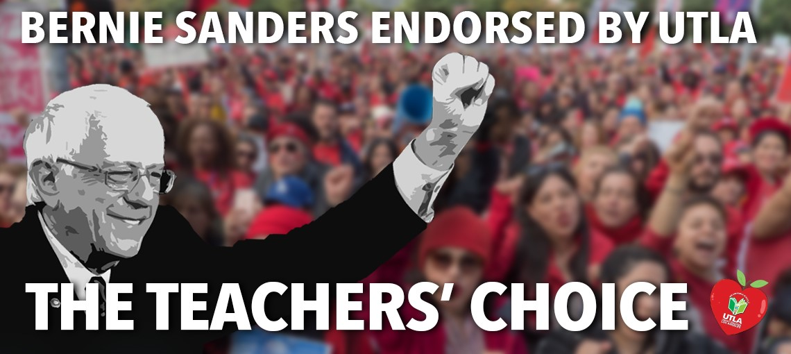 UTLA Endorses Sen. Bernie Sanders for US President Large Slide