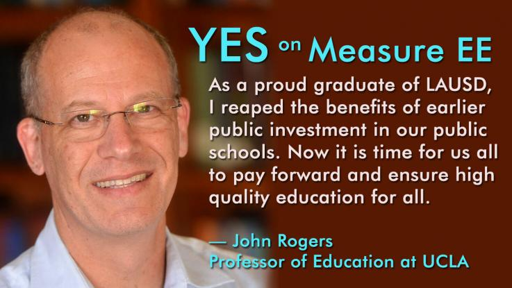 UCLA Professor John Rogers endorses Measure EE