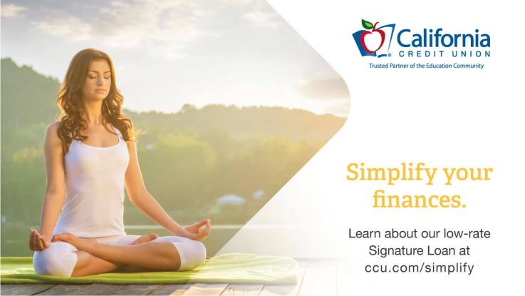 California Credit Union advertisement with image of woman sitting in a meditation pose and on the right in yellow font is Simplify your finances, learn about our low-rate signature loan at ccu.cpm/simplify, then on the far right is the credit union logo of an apple with the credit union's name.