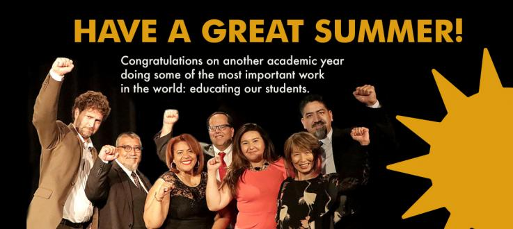 Have a great summer! Congratulations on another academic year. The UTLA board of directors in salute.
