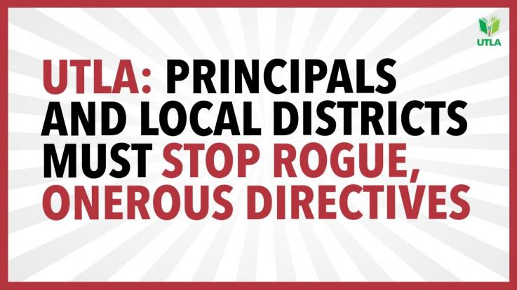 Letter from UTLA: Principals and Local Districts Must Stop Rogue, Onerous Directives